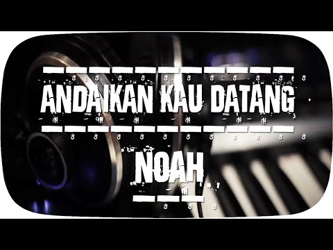 Andaikan Kau Datang (Video Lirik)