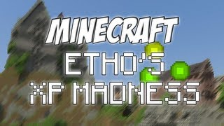 Etho's Minecraft Speed Challenge #9: XP Madness