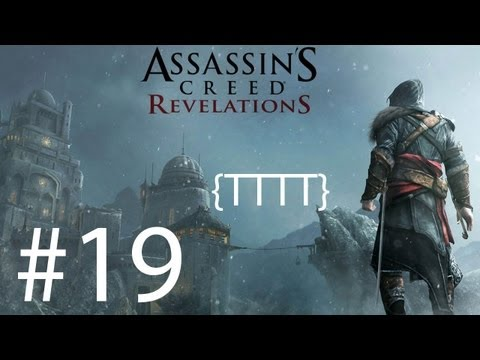 Assassin's Creed Revelations - Walkthrough Gameplay - Part 19 [HD] (X360/PS3)
