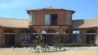 Cabo San Lucas, Los Cabos Mexico - Cabo Sand Castle Bed and Breakfast Guest House