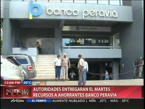 Autoridades entregarán el martes recursos a ahorrantes de Banco Peravia