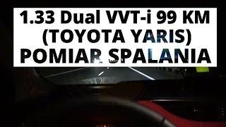Toyota Yaris 1.33 Dual VVT-i 99 KM (MT) - pomiar spalania
