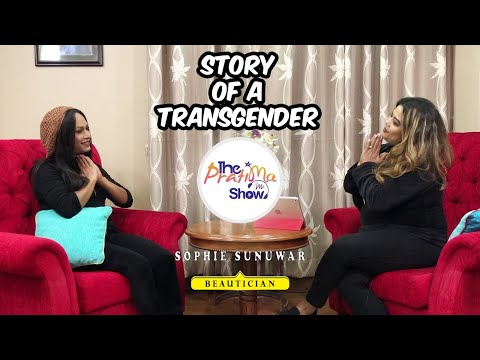 Story of a Transgender | Sophie Sunuwar | The Pratima Show | Episode 35