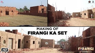 Firangi | Making - Firangi Set |