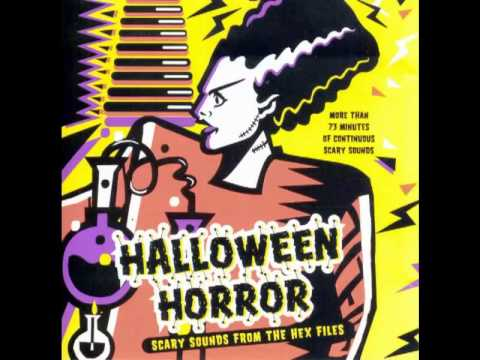 Halloween Horror - Scary Sounds from the Hex Files