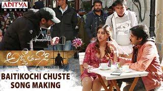 Baitikochi Chuste Song Making | Agnyaathavaasi