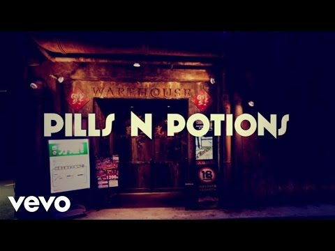 Pills N Potions (Second Version) [Video Lirik]