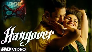 KICK - Hangover Video Song