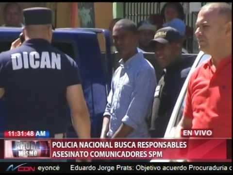 Policía Nacional busca responsables asesinato…