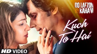 Kuch Toh Hai from Randeep Hooda starrer Do Lazon ki Kahani out now!