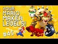 ULTIMATE BOSS BATTLE: YOUR Mario Maker Levels #45