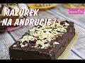 Mazurek przepis na Andrucie od Deserek.TV