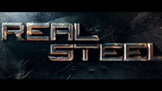 New Real Steel Movie: Official Theatrical Trailer