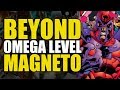 Beyond Omega Level: Magneto | Comics Explained