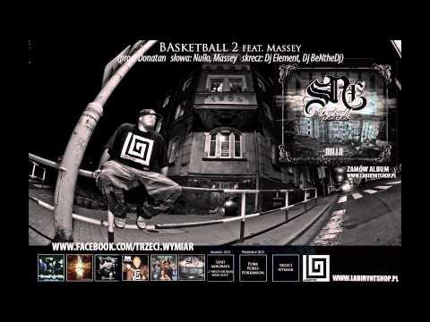 8. NULLO (Trzeci Wymiar)  - Basketball 2  (prod. Donatan, skrecze: Dj Element, Dj BeNtheDj)