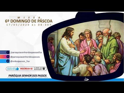 Missa do 6º Domingo da Páscoa - Ano A - 17/05/2020 às 08:30h