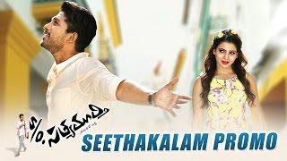 S/o Satyamurthy  - Seethakalam Song Teaser