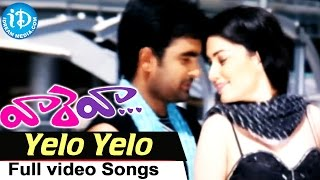 Vaareva Movie - Yelo Yelo Video Song