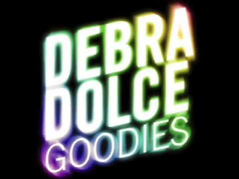 Debra Dolce - Goodies (ZC-s Dolce Remix)