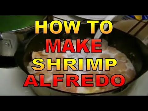 How To Cook Shrimp with Alfredo Sauce and Pasta