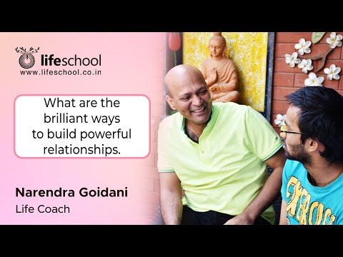 Relationships (In Hindi) - motivational, inspirational training - Narendra Goidani - Lifeschool