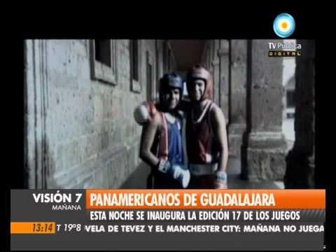 Visión Siete: Arrancan los Panamericanos en Guadalajara