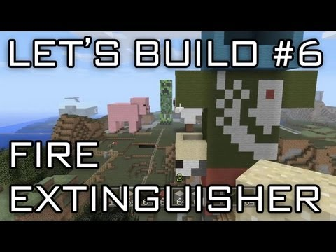 Let's Build in Minecraft - Fire Extinguisher