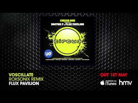 Circus One Presented By Doctor P & Flux Pavilion (Album Megamix)