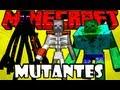 Mutantes no Minecraft =O