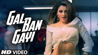 GAL BAN GAYI Video