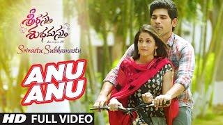 """Anu Anu Full Video Song  \\\""""Srirastu Subhamastu\\\""""  Allu Sirish, Lavanya Tripathi  Telugu Songs"""