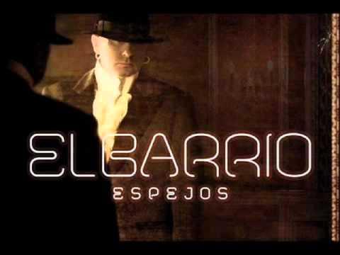 EL BARRIO - Arte   (Espejos - 2011)