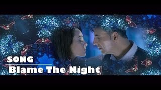 Blame The Night - HOLIDAY