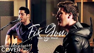 Coldplay - Fix You (Boyce Avenue feat. Tyler Ward acoustic cover) on iTunes & Spotify
