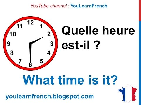 French Lesson 11 - L'heure (Clock - Hours - Tell time in French)