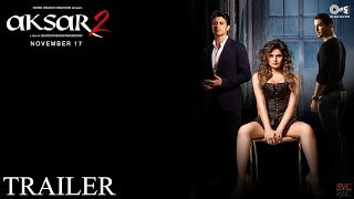 Aksar 2 | Official Trailer 2