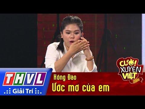 THVL | Cười xuyên Việt 2016 – Tập 2: Ước mơ của em – Hồng Đào
