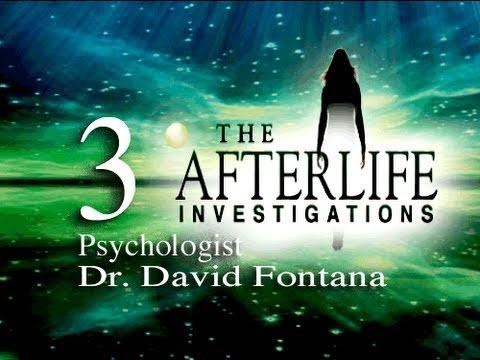 The Afterlife Investigations 3 - Dr. David Fontana