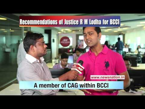 National Expert: Ravish Bisht on recommendations of Justice RM Lodha for BCCI