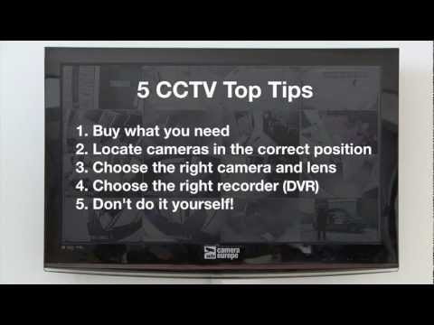 5 Top Tips for Perfect CCTV - CCTV Installers London - Protect yourself. Feel safe and save money.