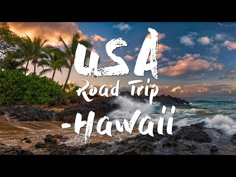USA Road Trip 2016 - Hawaii (Phantom 3 Proffesional) [4K]