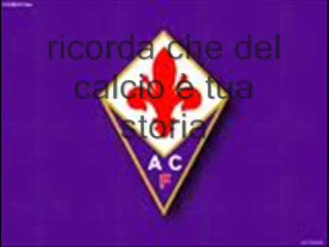 Inni squadre-Fiorentina(Con Lyrics)