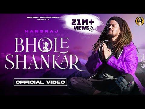 Bhole Shankar Official Video    भोले शंकर     Hansraj Raghuwanshi    DJ Strings