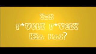 Yeh Fugly Fugly Kya Hai?