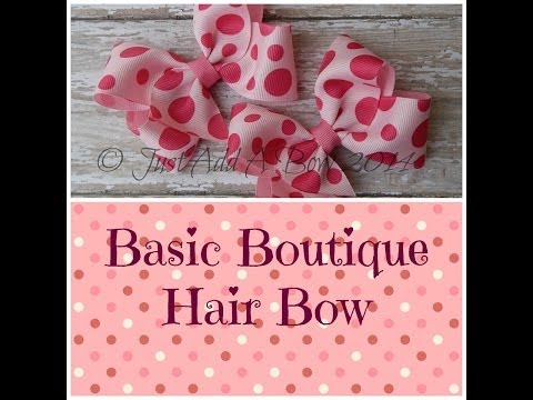 How To Make A Basic Boutique Bow by Just Add A Bow