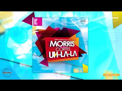Morris feat Cortes - Uh La La