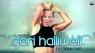 Geri Halliwell - It's Raining Men (DJ Zed Remix) [Clubmasters Records]