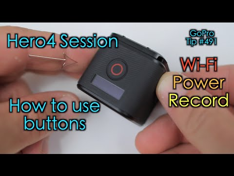 Hero4 Session - How To Use Buttons (Wi-Fi / Power / Record )  - GoPro Tip #491
