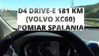 Volvo XC60 2.0 D4 Drive-E 181 KM - pomiar spalania