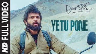 Yetu Pone Full Video | Dear Comrade